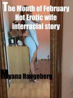 The Month of February Hot Erotic Wife Interracial Story