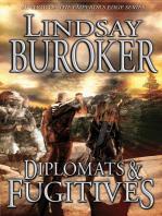 Diplomats and Fugitives