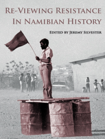 Re-Viewing Resistance in Namibian History