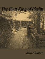 The First King of Phelin
