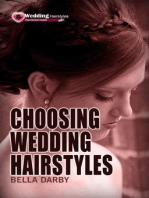 Choosing Wedding Hairstyle: How to Select Right Wedding Hairstyle in 10 Minutes or Less