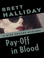 Pay-Off in Blood