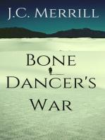 Bone Dancer's War