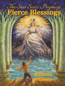 Fierce Blessings: The Star-Seer's Prophecy, #2