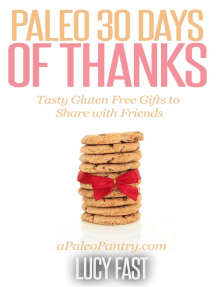 Paleo 30 Days of Thanks: Tasty Gluten Free Gifts to Share with Friends (Paleo Diet Solution Series)
