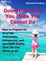 Doing the Thing You Think You Cannot Do