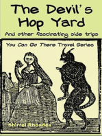 The Devil's Hop Yard and Other Fascinating Side Trips