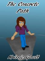 The Concrete Path