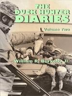 The Duck Hunter Diaries (Volume 2)