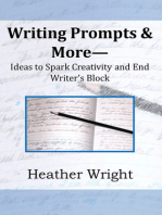 Writing Prompts & More