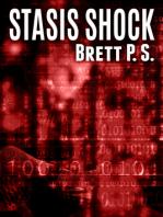 Stasis Shock