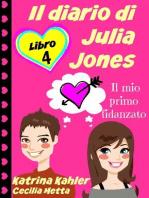 Il diario di Julia Jones - Libro 4 - Il mio primo fidanzato