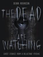 The Dead are Watching
