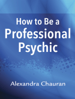 How to Be a Professional Psychic