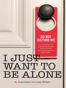 I Just Want to BE Alone: I Just Want to Pee Alone, #2