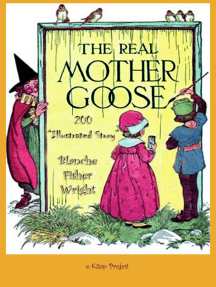 "The Real Mother Goose: ""200 Illustrated Story"""