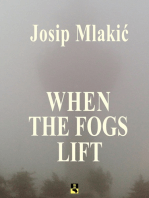 WHEN THE FOGS LIFT