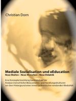 Mediale Sozialisation und eEducation