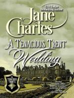 A Tenacious Trents Wedding