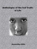 Anthologies of the Sad Truths of Life