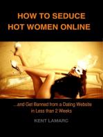 How to Seduce Hot Women Online
