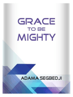Grace to be Mighty