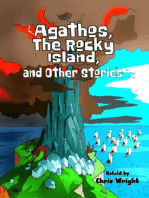 Agathos, The Rocky Island, and Other Stories