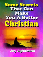 Some Secrets That Can Make You A Better Christian