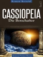 CASSIOPEIA - Die Botschafter (Band 2)