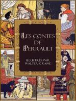 Les contes de Perrault illustrés par Walter Crane