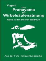 Das Pranayama der Wirbelsäulenatmung