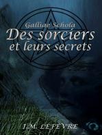 Des sorciers et leurs secrets