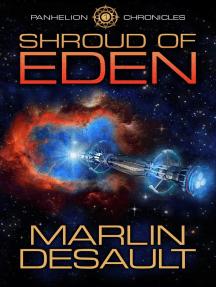 Shroud of Eden: Panhelion Chronicles, #1