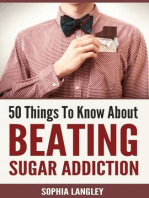50 Things to Know About Beating Sugar Addiction