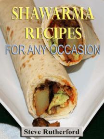 Shawarma Recipes for Any Occasion