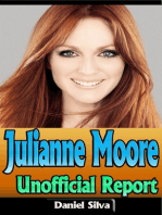 Julianne Moore: Unofficial Report