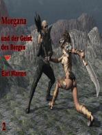 Morgana und der Geist des Berges
