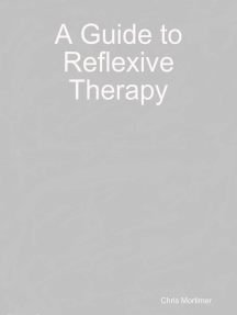 A Guide to Reflexive Therapy