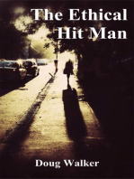 The Ethical Hit Man