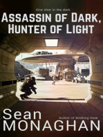 Assassin of Dark, Hunter of Light