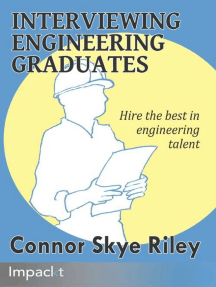 Interviewing Engineering Graduates: Hire the best in engineering talent