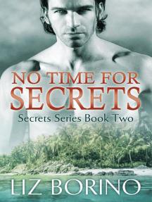 No Time for Secrets: Secrets, #2