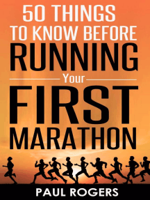 50 Things To Know Before Running Your First Marathon