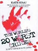 World's 20 Worst Crimes