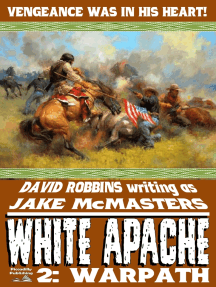 White Apache 2: Warpath