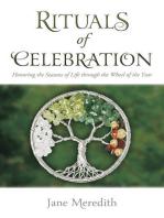 Rituals of Celebration