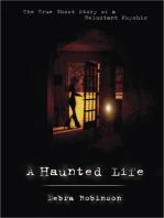 A Haunted Life