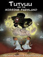 Tutvuu and the Missing Farmland