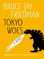 Tokyo Woes