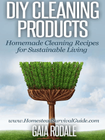 DIY Cleaning Products: Homemade Cleaning Recipes for Sustainable Living (Sustainable Living & Homestead Survival Series)